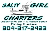 Chesapeake Bay Fishing Charters - Salty Girl Charters